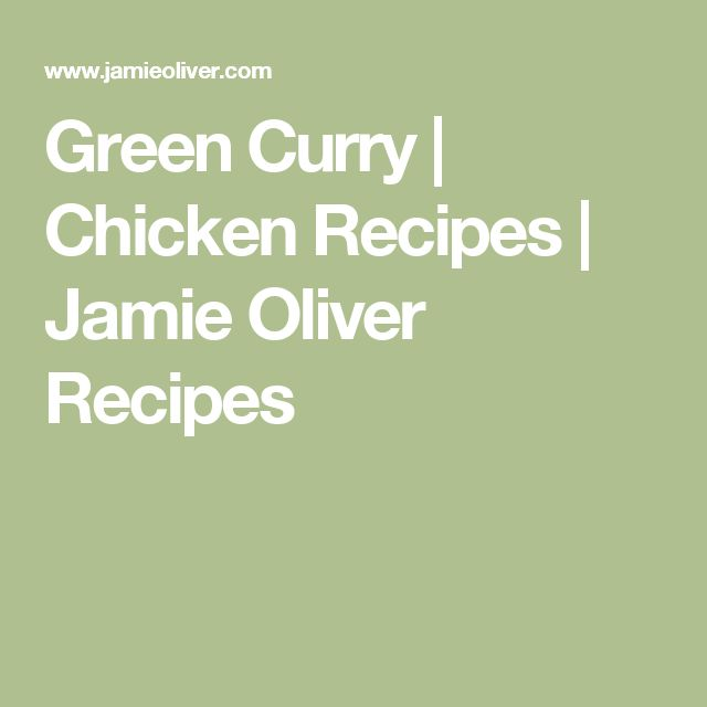 Green Curry | Chicken Recipes | Jamie Oliver Recipes