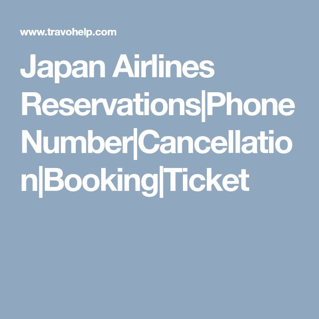 Japan Airlines Reservations|Phone Number|Cancellation|Booking|Ticket