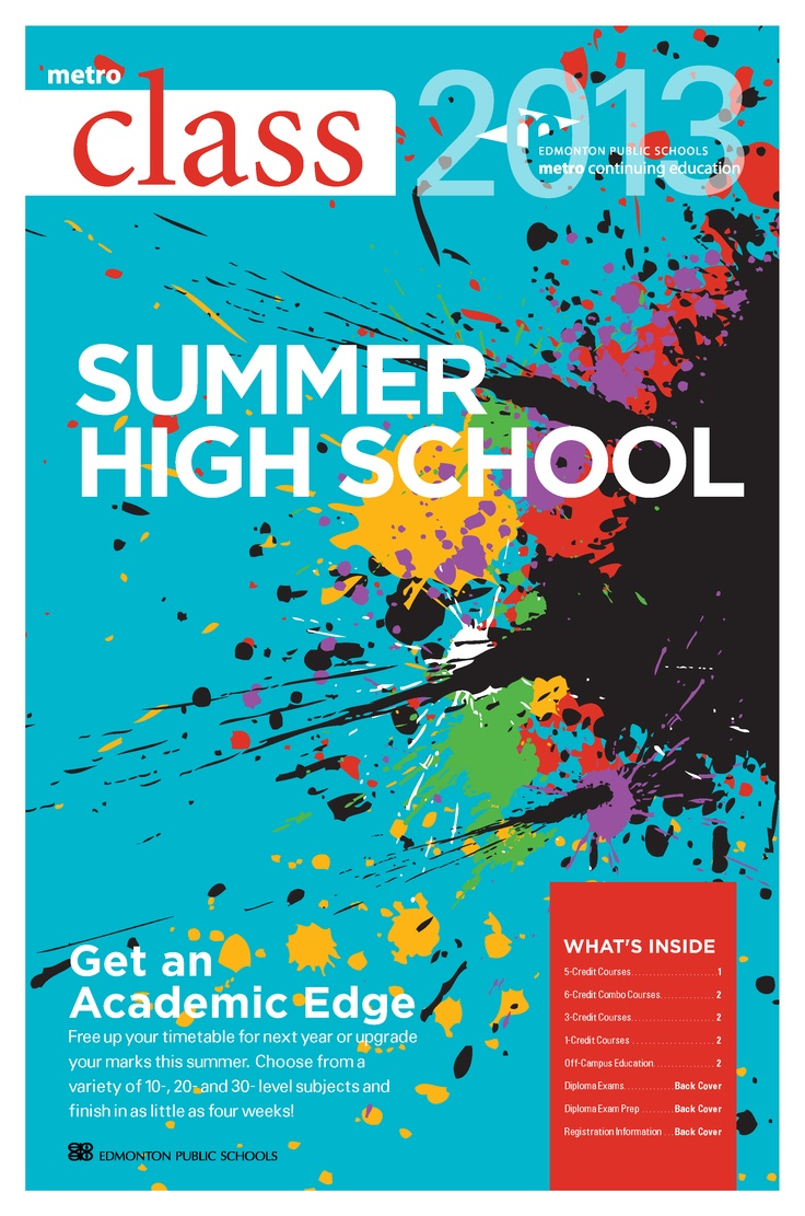 Registration for Summer High School 2013 is now open! Choose from a variety of 10-, 20- and 20-level subjects and finish in as little as four weeks! With summer school, students can free up timetable space for next year or upgrade marks for post-secondary pursuits.