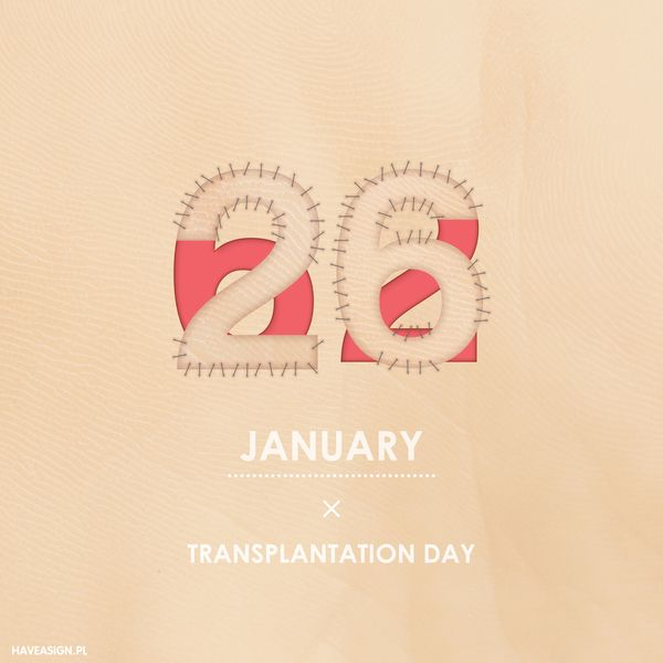 26th of January - Transplantation Day /// Dzień Transplantacji /// by haveasign.pl