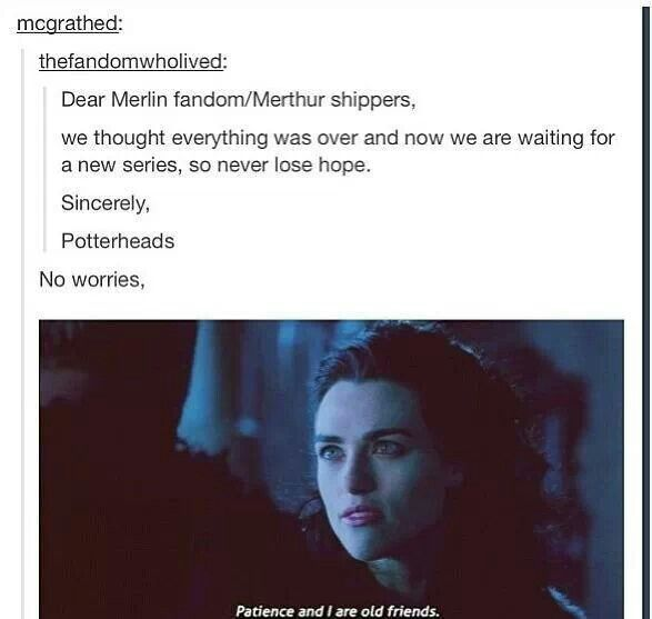 YESSSS MERLIN IS NEXT!!!!! WE SHALL RISE UP IN A BRAND NEW AND GLORIOUS ERA FILLED TO THE BRIM WITH MERTHUR AND IMMORTAL LEON!!!!!<<<Yes!!!