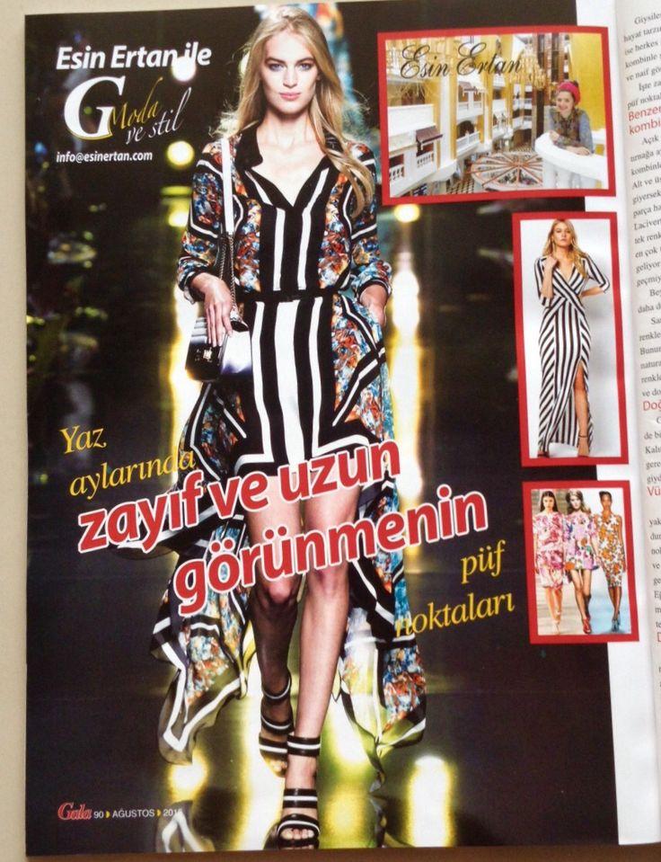 Gala Dergisi Agustos ayi sayisi - Esin Ertan ile Moda ve Stil ✨ Bu ayki konumuz zayif ve uzun gorunmenin puf noktalari