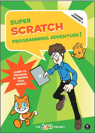 Super Scratch Programming Adventure from The LEAD Project. Free epub with project files for 10 Scratch projects based on classic arcade games. Includes complete project files and sets of characters, sprites and sound effects for you to build your own. More here: http://scratch.mit.edu/users/nostarch/