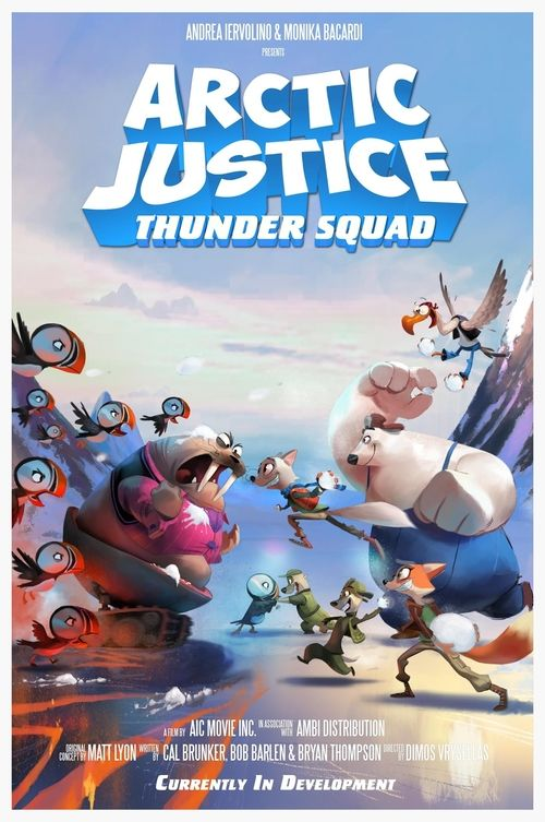 Arctic Justice-Thunder Squad