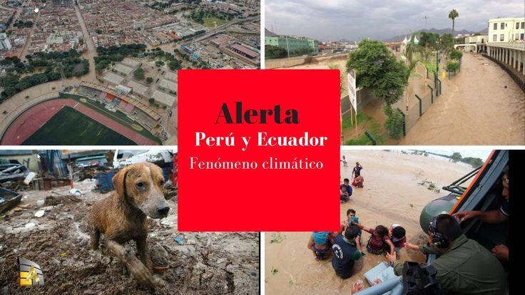 Fenómeno climático causa víctimas en Perú y Ecuador