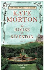 Love Kate Morton's books....have read 3 of 4 in this series. Books to Read if You Like Downton Abbey