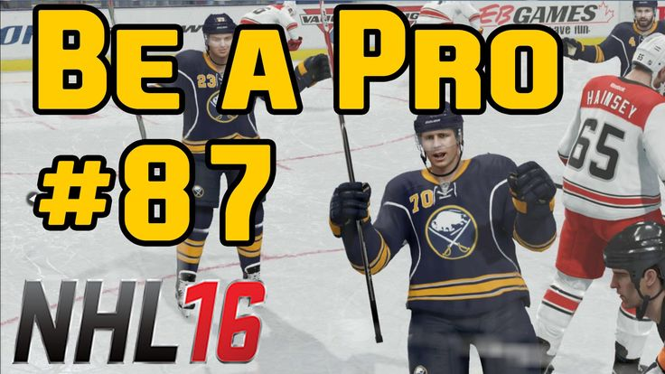 NHL 16 Gameplay Be a Pro Ep. 87 Sabres @ Bruins