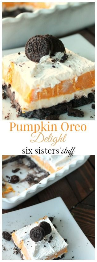 Pumpkin Oreo Delight from Six Sisters' Stuff is a fun and easy recipe that is perfect for fall!