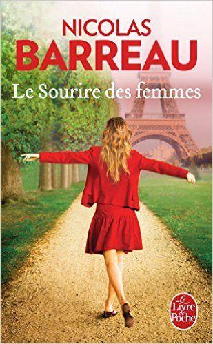Amazon.fr - Le Sourire des femmes - Nicolas Barreau - Livres