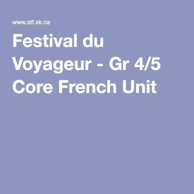 Festival du Voyageur - Gr 4/5 Core French Unit