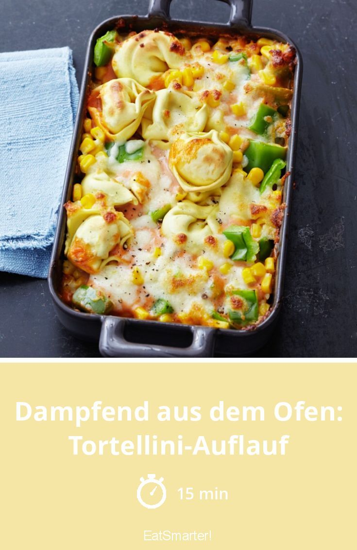 Tortellini casserole with corn and peppers   – Rezepte mit Nudeln