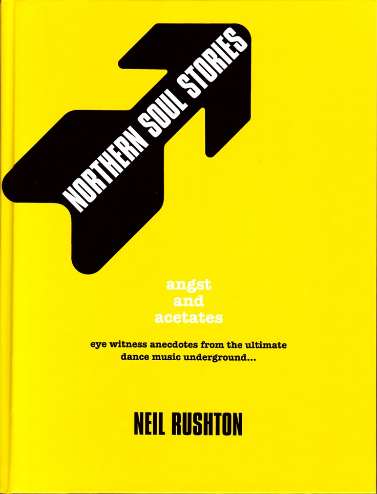Northern Soul Stories by Neil Rushton.