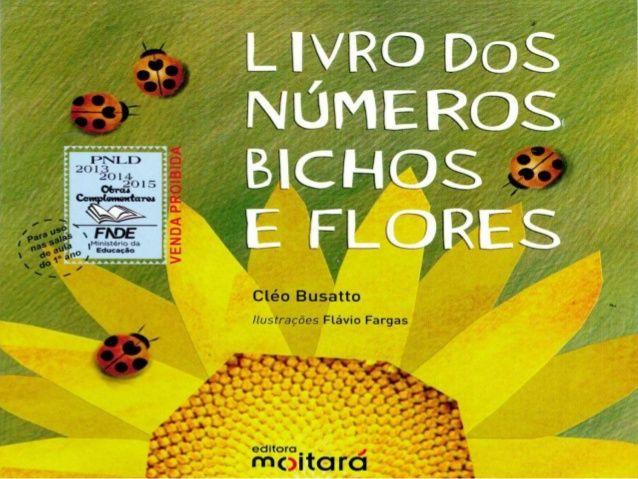 Livro dos numero bichos e flores de Cleo Busatto