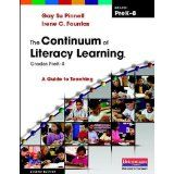 The Continuum of Literacy Learning, Grades PreK-8, Second Edition: A Guide to Teaching: Irene Fountas and Gay Su Pinnell