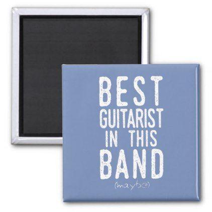 Best Guitarist (maybe) (wht) Magnet - metallic style stylish great personalize