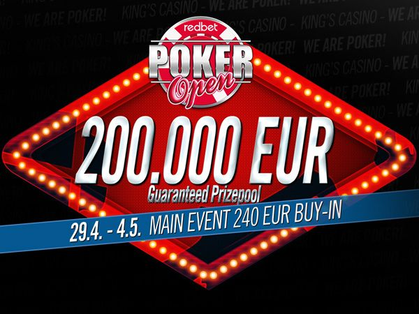 RedBet Poker Open at King's Casino - April 29 to May 5. €200.000 guaranteed in the main event! www.kingspokernews.com