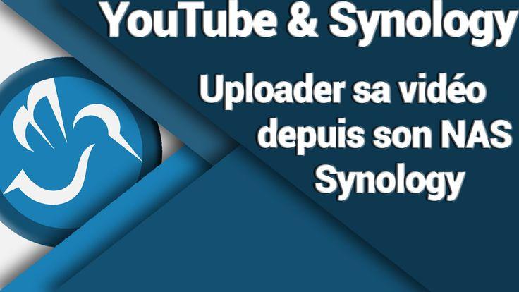 """Vous êtes """"YouTubeur"""" ou en tout cas vous utilisez YouTube pour mettre des vidéos en ligne, et vous êtes l'heureux propriétaire d'un NAS Synology. Malheureusement, aucune API ne permet d'exporter facilement et rapidement une vidéo sur YouTube depuis son NAS, sauf à passer par Google Drive (et parfois à saturer son espace de stockage) et en la rendant publique ... Dites merci à DSM6 et à ce tutoriel ! Achetez un NAS Synology au meilleur prix : goo.gl/g29h6N"""