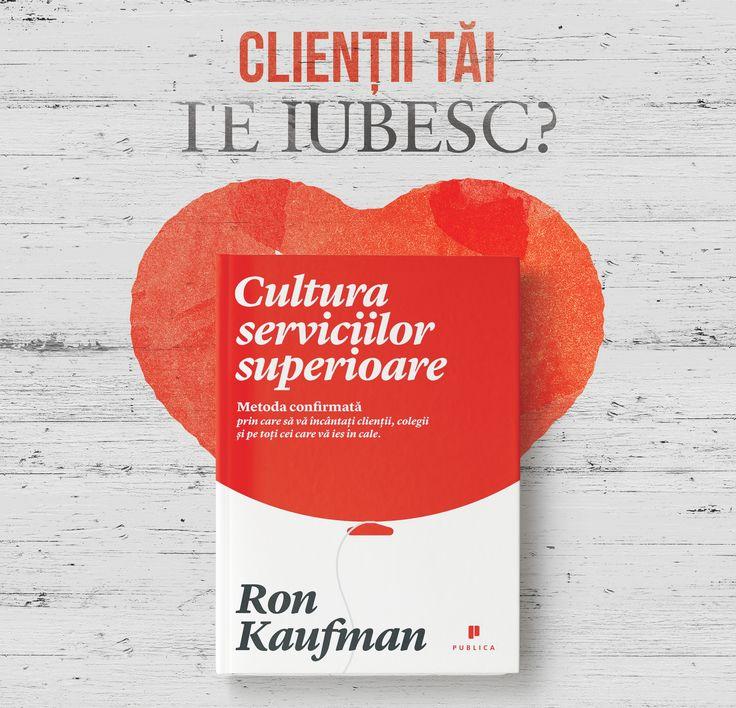 Cultura serviciilor superioare de Ron Kaufman; design by @mateitudor