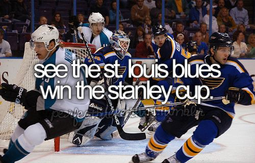 see the st. louis blues win the stanley cup.