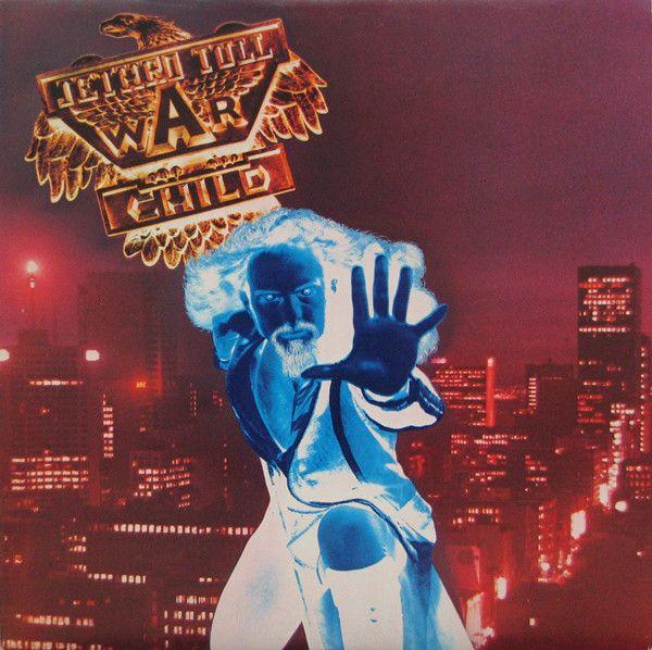 Jethro Tull - War Child at Discogs