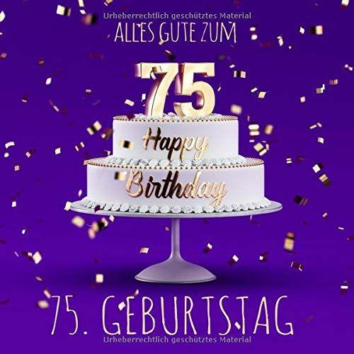 Alles Gute Zum 75 Geburtstag G Stebuch Zum Eintragen Lila