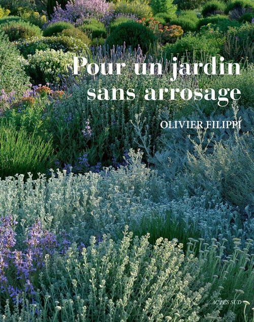 BOOK Pour un jardin sans arrosage | Actes Sud