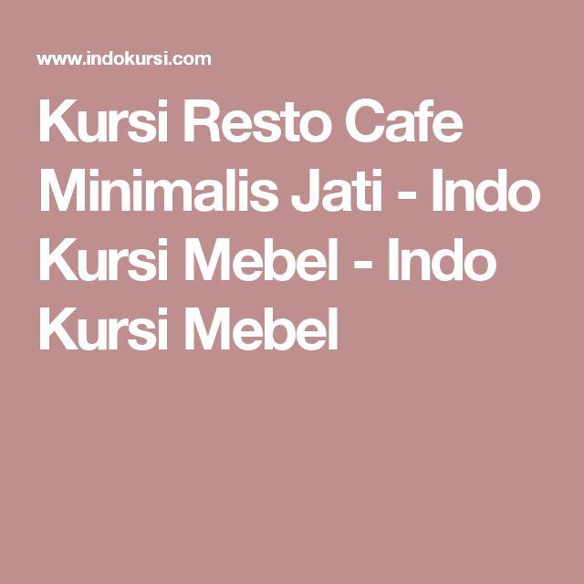 Kursi Resto Cafe Minimalis Jati - Indo Kursi Mebel - Indo Kursi Mebel