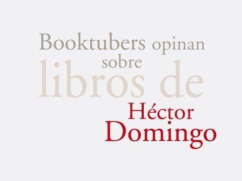 HECTOR DOMINGO – booktubers opinan sobre sus libros. #HectorDomingo