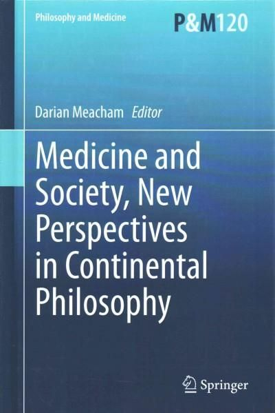 Medicine and Society, New Perspectives on Continental Philosophy