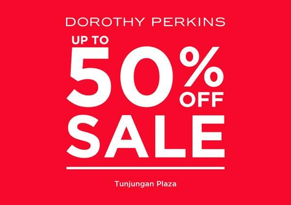Dorothy Perkins: Sale up to 50% Off