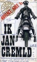 Jan Cremer / Ik Jan Cremer  Autobiografisch getinte schelmenroman over een jonge, avonturierende kunstenaar.