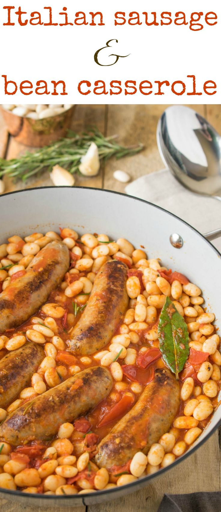 Italian sausage and bean casserole is delicious and easy comfort food all made in one pan. Sweet Italian sausage is cooked with cannellini beans, fresh Roma tomatoes and fresh rosemary for a flavorful, warming and comforting dish.