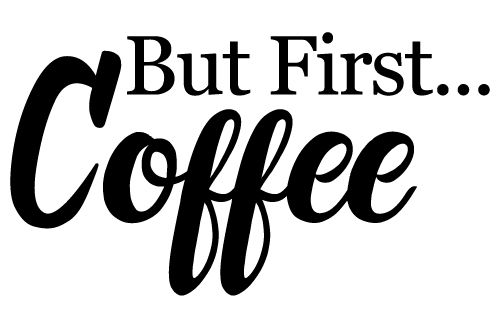 Download But First Coffee 376 | Coffee svg, Free svg, Cricut