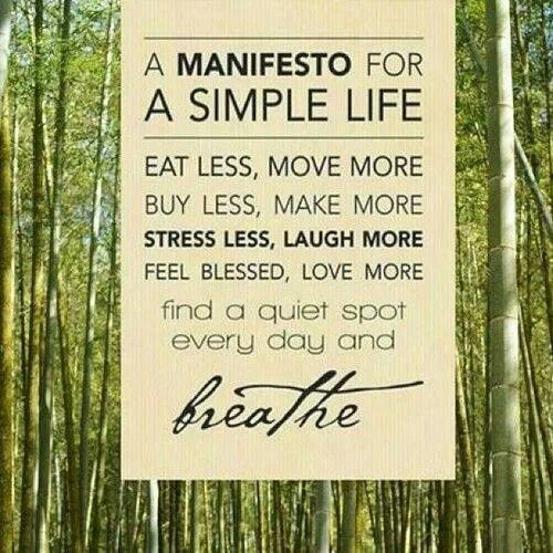 Simple Life Quotes: A Manifesto For A Simple Life...