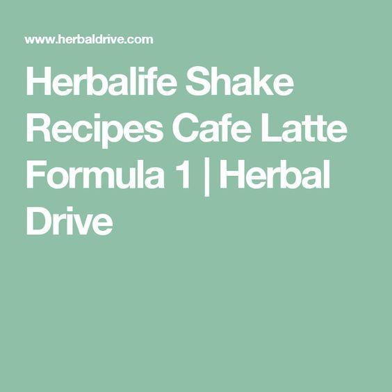 Herbalife Shake Recipes Cafe Latte Formula 1 | Herbal Drive