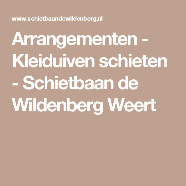 Arrangementen - Kleiduiven schieten - Schietbaan de Wildenberg Weert