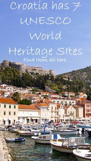 A List of the 7 UNESCO World Heritage SItes in #Croatia - Chasing the Donkey