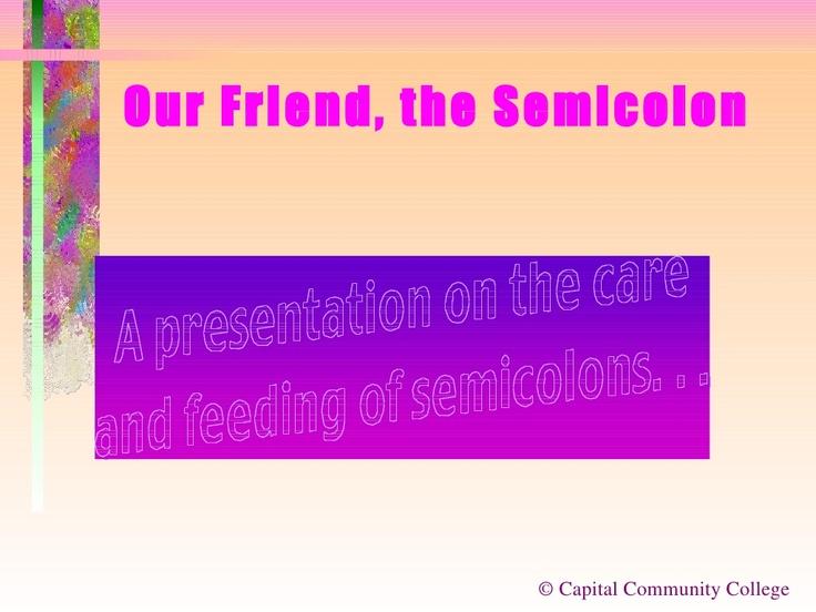 semicolon by Macomb Community College via Slideshare