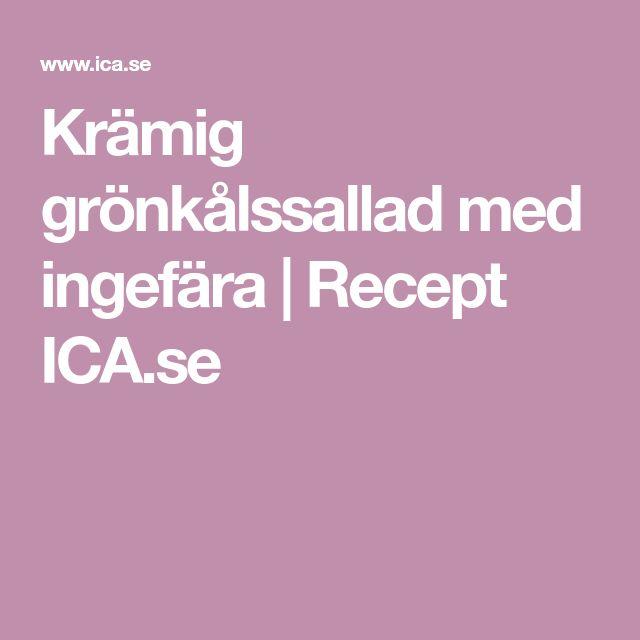 Krämig grönkålssallad med ingefära | Recept ICA.se