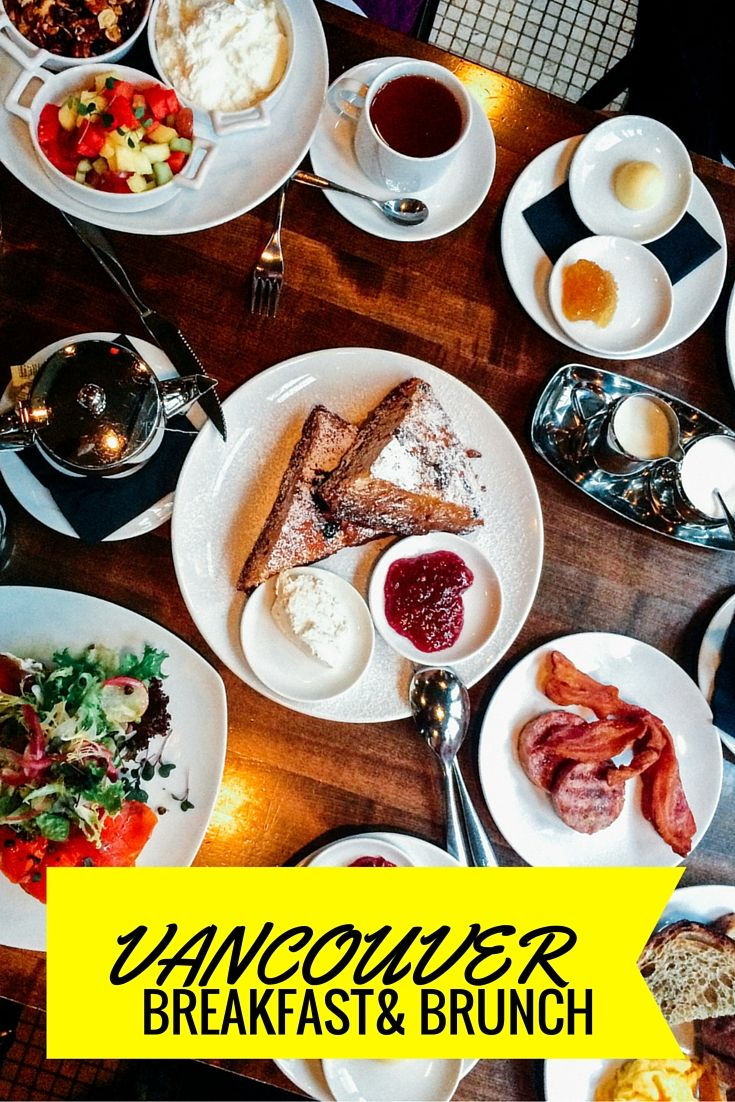 Where To Find The Best Breakfast And Brunches in Vancouver, Canada