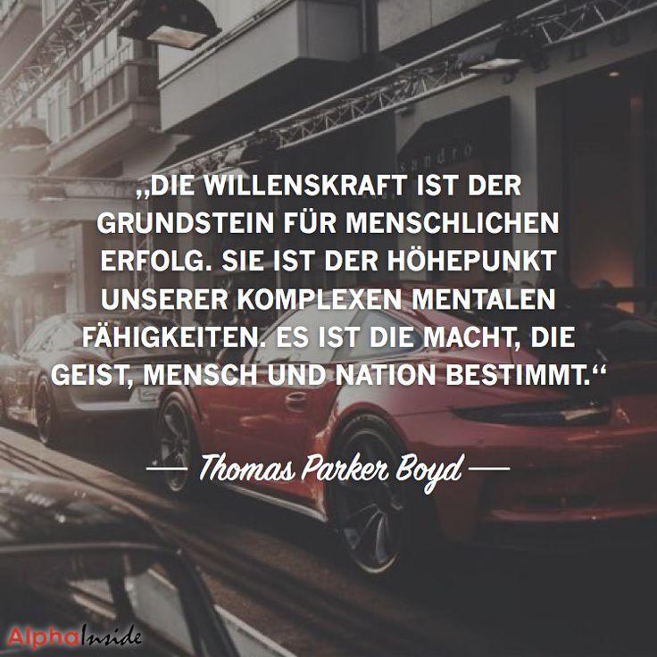 """JETZT FÜR DEN DAZUGEHÖRIGEN ARTIKEL ANKLICKEN!------------------------""""Die Willenskraft ist der Grundstein für menschlichen Erfolg. Sie ist der Höhepunkt unserer komplexen mentalen Fähigkeiten. Es ist die Macht, die Geist, Menschen und Nationen bestimmt."""" - Thomas Parker Boyd"""