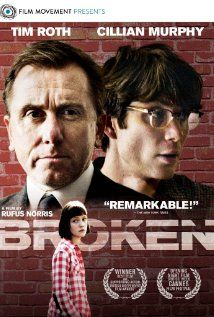 Broken (2012) ... The story of a young girl in North London whose life changes after witnessing a violent attack.