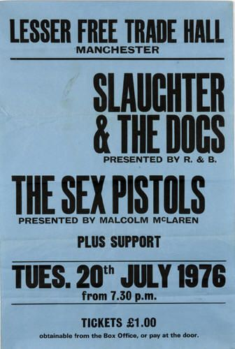 """thanks boredteenagers """"An original boxing style concert poster from the Lesser Free Trade Hall in Manchester. The poster is advertising the legendary concert by The Sex Pistols that took place on the 20th July 1976, the group's second gig in Manchester. They were supported by Slaughter and The Dogs and The Buzzcocks."""""""