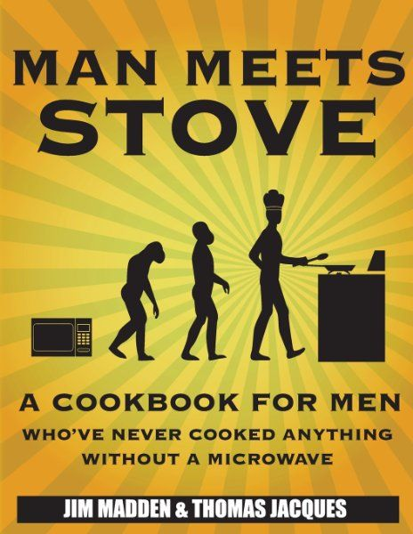 A cookbook for men who've never cooked anything without a microwave #LincBestDad