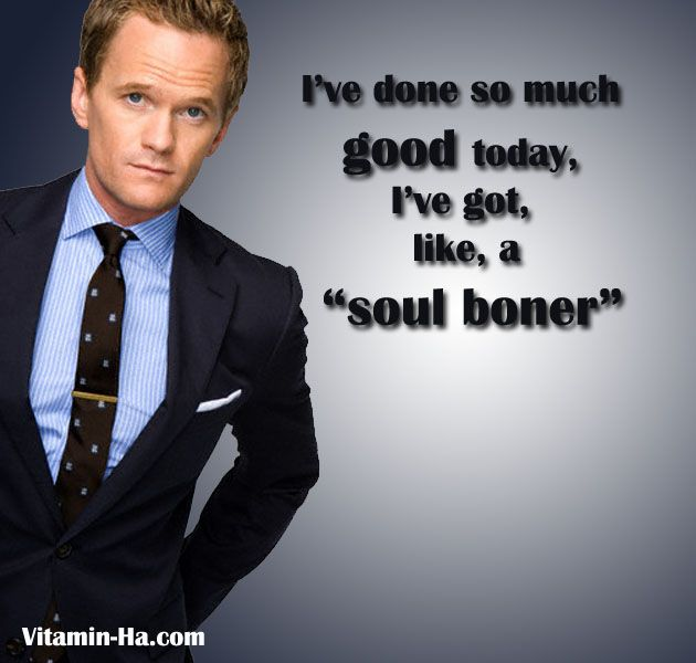 108 Best Images About Himym On Pinterest | Barney Stinson Quotes