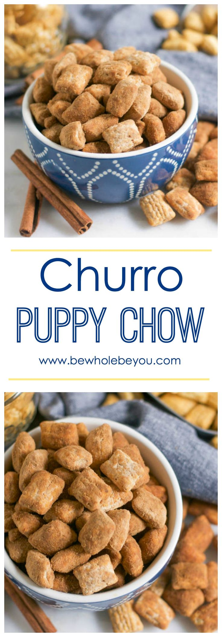Churro Puppy Chow. Be Whole. Be You.