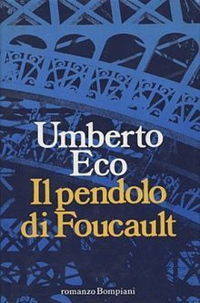 Foucault's Pendulum (original title: Il pendolo di Foucault) is a novel by Italian writer and philosopher Umberto Eco. It was first publishe...