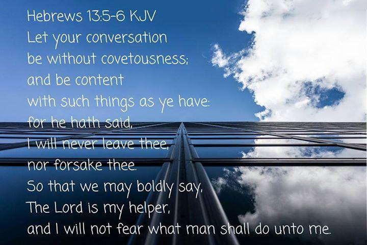 Hebrews 13:5-6 KJV