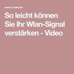So leicht können Sie Ihr Wlan-Signal verstärken - Video