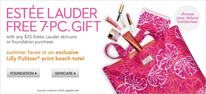 Estee Lauder Free 7-Piece Gift, with any $35 Estee Lauder skincare or foundation purchase. Get their summer faves in an exclusive lilly pulitzer print beach tote! Foundation, Skincare, choose your deluxe moisturizer